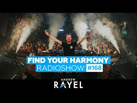 Andrew Rayel - Find Your Harmony Radioshow #168 (incl. Live Mix @ FYH Kuala Lumpur 2019)