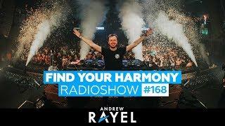 Andrew Rayel Find Your Harmony Radioshow 168 incl Live Mix FYH Kuala Lumpur 2019
