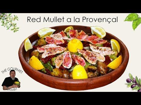 Red Mullet A La Provençal | Mediterranean Cuisine.
