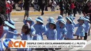 DESFILE CIVICO ESCOLAR ANIVERSARIO DEL JARDIN PILOTO Y EL COLEGIO MEDICO VETERINARIO