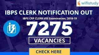 IBPS CRP Clerk-VIII 2018 Notification Out | 7275 Vacancies | Eligibility Criteria, Important Dates