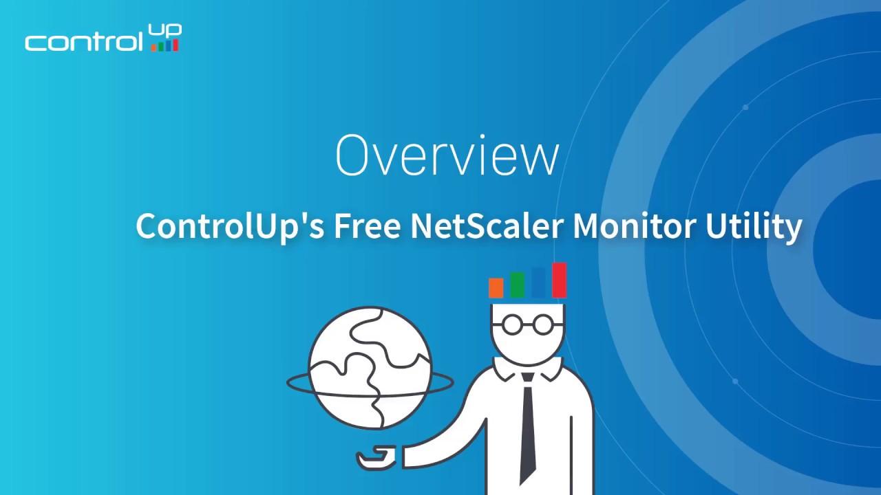 ControlUp's Free Netscaler Monitor Utility