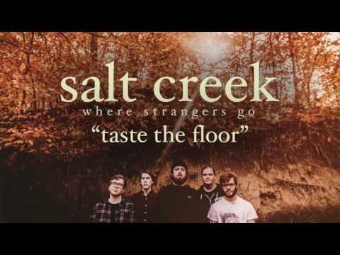 Salt Creek - Where Strangers Go