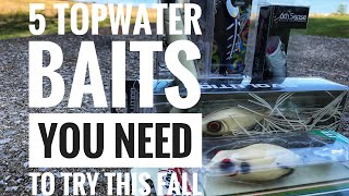 5 Topwater Baits You NEED to Try this Fall!