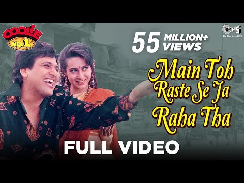 Main Toh Raste Se Ja Raha Tha - Video Song | Coolie No. 1 | Govinda & Karisma Kapoor