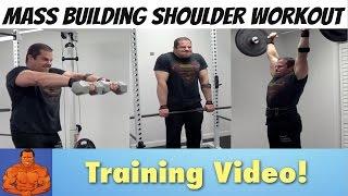 Mass Building Shoulder Workout - Do This For Bigger Delts!
