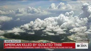 American believed killed by isolated tribe on Indian island