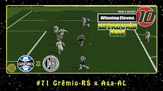 Winning Eleven 10: Estaduais 2016 (PS2) #71 Grêmio-RS x Asa-AL