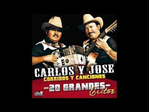 Carlos y Jose - Corridos y Canciones