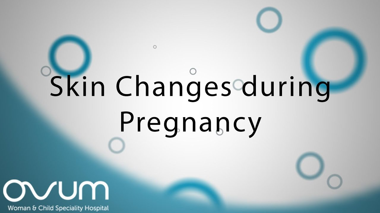 Skin Changes During Pregnancy - Youtube-7894