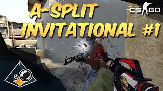 CS:GO - A-Split Invitational Highlights #1
