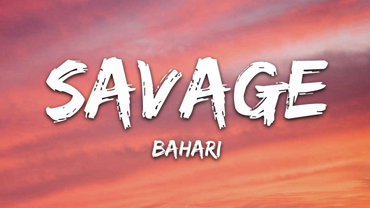 Bahari - Savage (Lyrics)
