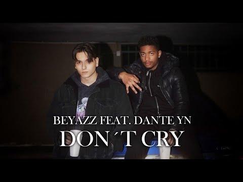Beyazz & Dante YN – Don't Cry