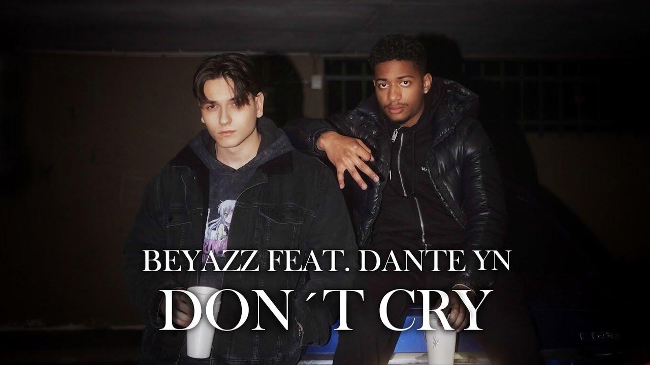 Download Beyazz feat. Dante YN - DON'T CRY (prod. by JYDN)