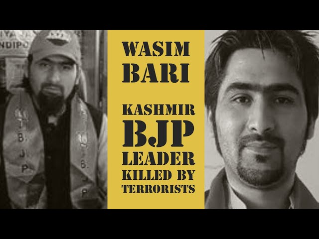 Wasim Bari, BJP Leader Killed in Kashmir