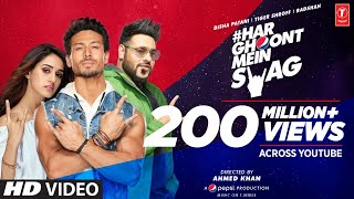 Download lagu Har Ghoont Mein Swag | Tiger Shroff | Disha Patani | Badshah | Ahmed Khan | Bhushan Kumar