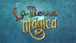 MAKING-OF LA TIERRA MÁGICA