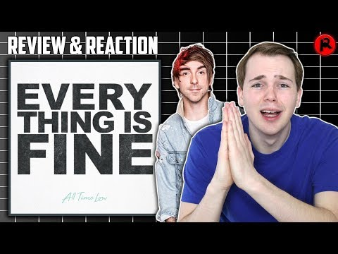 All Time Low - EVERYTHING IS FINE | Song Review