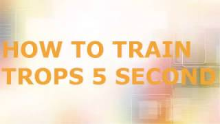 Clash Of Clan train any trops within 5 sec    clash of clans quick trops train  