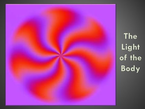 The Light of the Body - Dr. David Jernigan, Hansa Center for Optimum Health