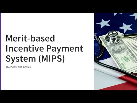 Merit-based Incentive Payment System (MIPS) overview