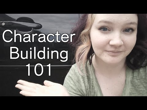 Writing Advice: Character Building 101
