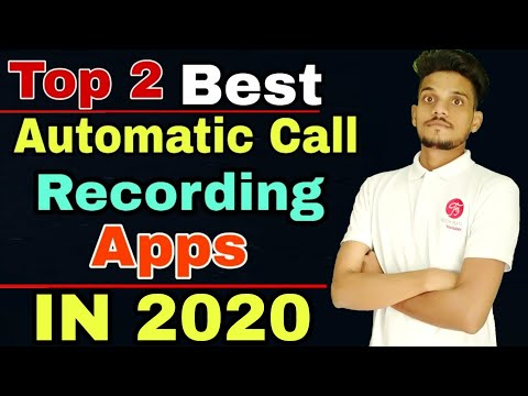 Top 2 Best Automatic Call Recording Apps For Android 2020 - Hindi