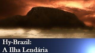 Hy-Brazil é uma ilha mítica que teria existido a oeste da Irlanda. ...