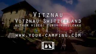 Кемпинг Вицнау Швейцария, Camping Vitznau Switzerland