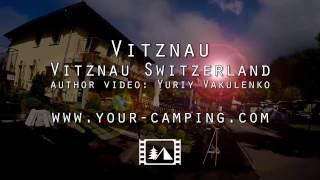 Кемпинг Вицнау Швейцария, Camping Vitznau Switzerland
