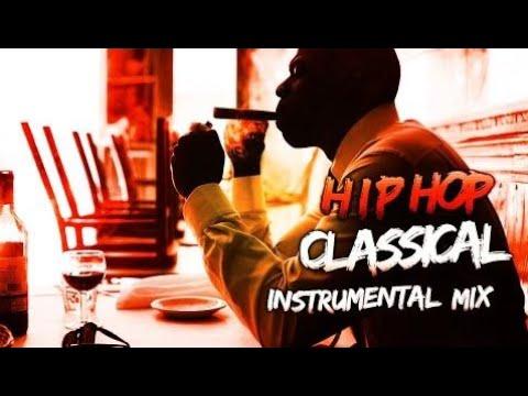 Hip Hop Meets Classical Beats - Motivational Instrumentals Mashup Mix 2017 | Hip Hop Music Mix 2017