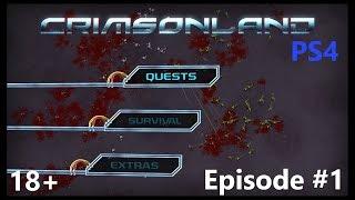 """Crimsonland. Эпизод #1. """"Вторжение инопланетян."""" [PS4]"""