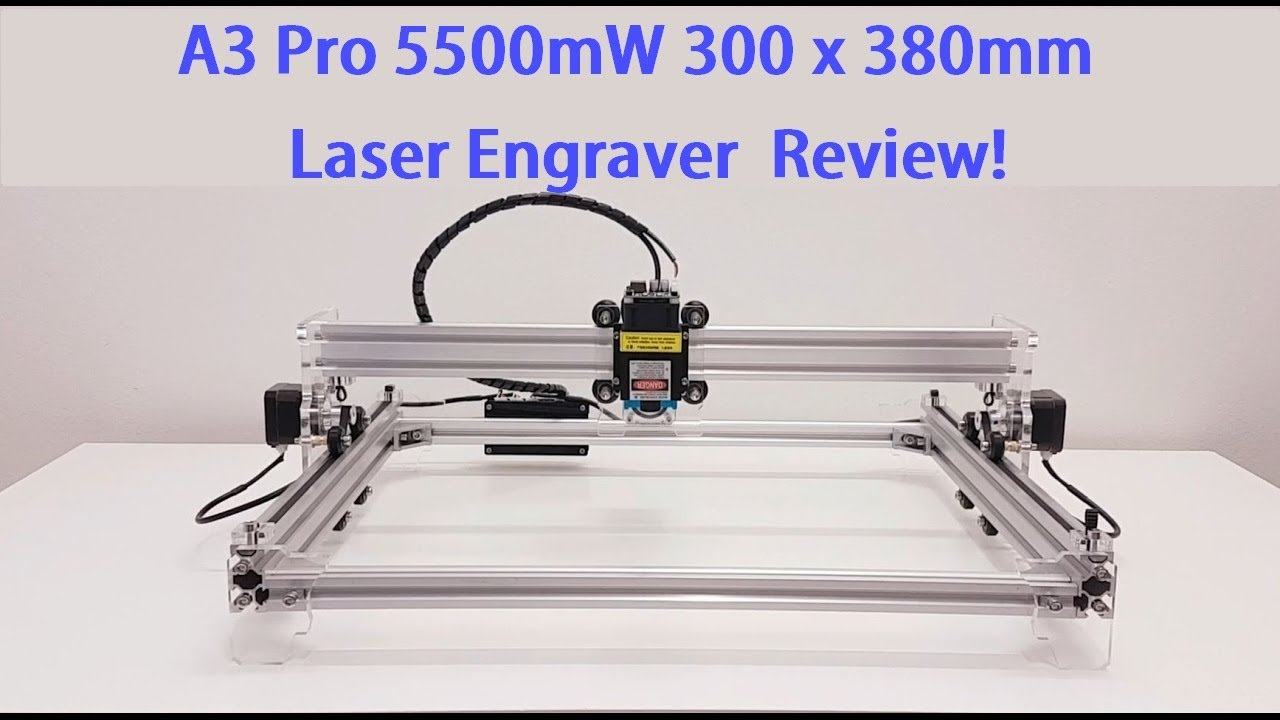 A3 Pro 5500mw 300 X 380mm Diy Laser Engraver Build Test