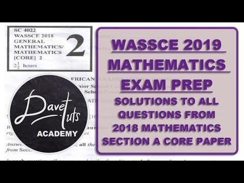 Download WASSCE Maths 2019 Exam Prep -  Solution to WAEC Maths 2018 Core Paper, Section A