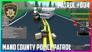 ROBLOX | MANO COUNTY SHERIFF'S OFFICE PATROL #004 | ABOVE THE LAW WANNABES