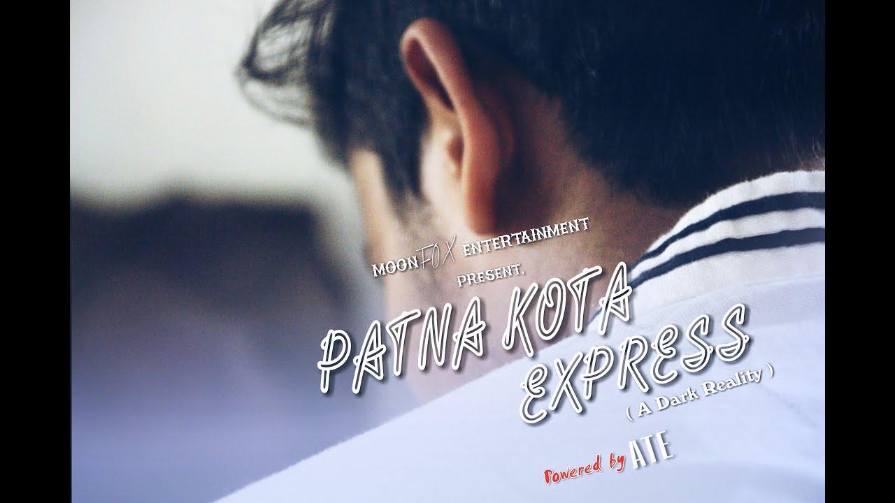Patna - Kota Express| Documentary | Short Film | Student's Life In Kota |  Kota Factory | Suicide