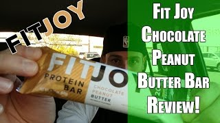 FitJoy Chocolate Peanut Butter Protein Bar Taste Test and Review