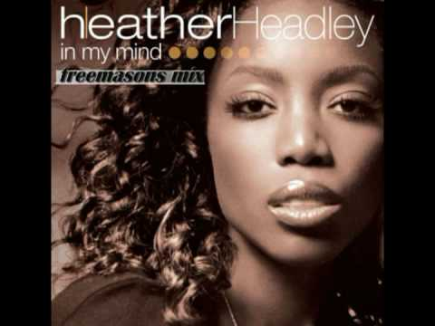 Heather Headley - In My Mind (Freemasons Mix)