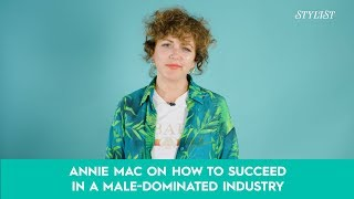 Annie Mac: How to succeed in a male dominated industry