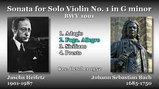 Bach: Sonata for Solo Violin No. 1, Heifetz (1952) バッハ 無伴奏ヴァイオリンのためのソナタ第1番 ハイフェッツ