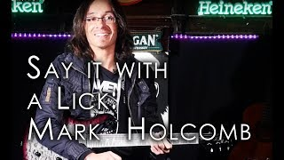 Say It With A Lick | Mark Holcomb | Periphery