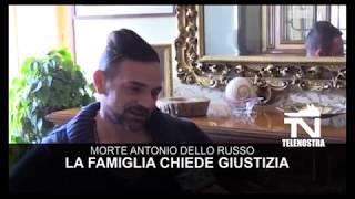 Morte-Antonio-Dello-Russo-la-famiglia-a-Telenostra-Vogliamo-giustizia