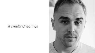 #EyesOnChechnya