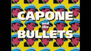 Capone And The Bullets   07 Dance the blues away