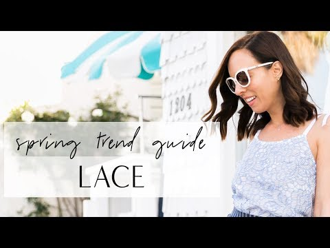 How to Wear LACE I Spring Trend Guide