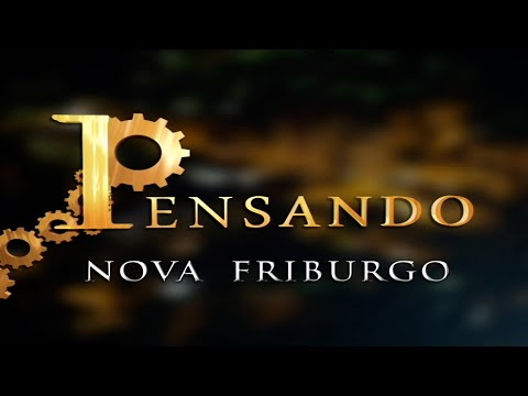 13-08-2021-PENSANDO NOVA FRIBURGO