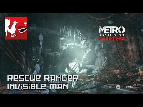 Metro 2033 Redux - Rescue Ranger & Invisible Man Guides   Rooster Teeth