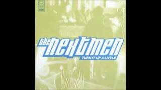 The Nextmen - Turn It Up A Little (Unsung Heroes Remix)