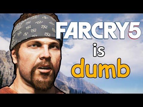 Far Cry 5 Is Dumb