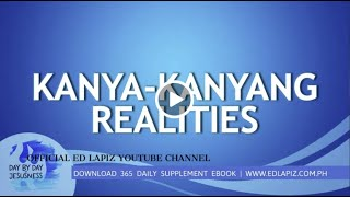 Ed Lapiz - KANYA-KANYANG REALITIES /Latest Sermon Review New Video (Official Channel 2020)